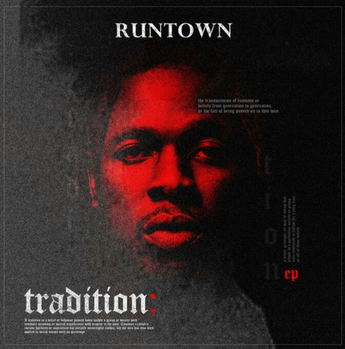 Runtown - Tradition