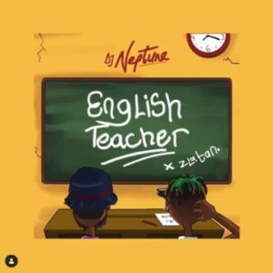 DJ-Neptune-ft.-Zlatan-English-Teacher-artwork