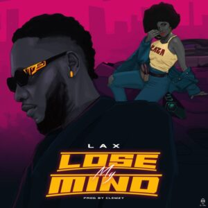 L.A.X-Lose-My-Mind