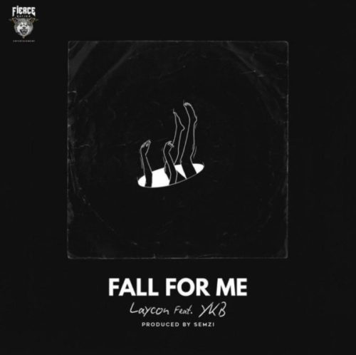 Laycon-ft-YKB-Fall-For-Me